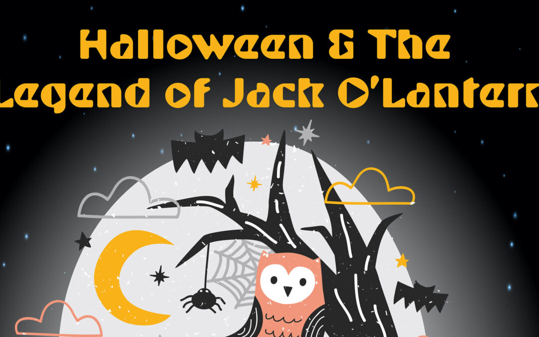Halloween & the Legend of Jack O'Lantern